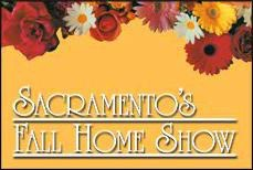 Sacramento's Fall Home Show